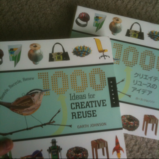 1000 Ideas for Creative Reuse is Almost Here!!!